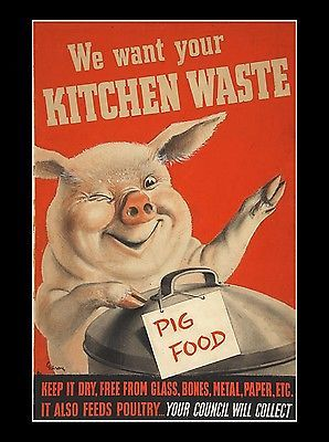 2W86 Vintage WWII Kitchen Waste Pig Food World War 2 WW2 Poster A2 A3 A4