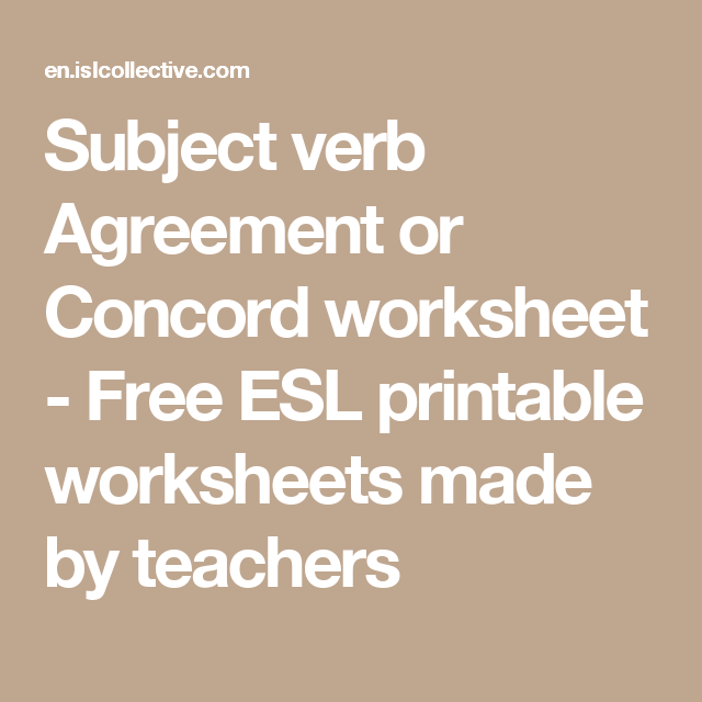 Subject Verb Agreement Or Concord Worksheet Free Esl Printable