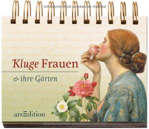 Kluge Frauen und ihre Gärten (Kluge Frauen Aufsteller)  https://www.amazon.de/dp/3760763235/ref=cm_sw_r_pi_dp_x_vZRsyb9BJW7A6