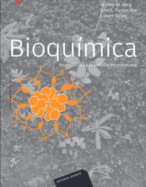 Novedad Reverté Bioquímica Catalán Traducciò De La 6ª Ediciò Nord Americana Strayer Ebooks Libros Li Bioquímica Bioquimica Libros Libros Universitarios