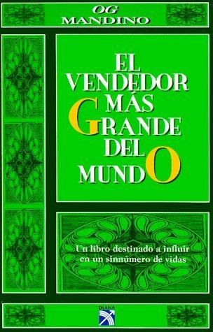 El Vendedor Mas Grande Del Mundo Segunda Parte By Og Mandino