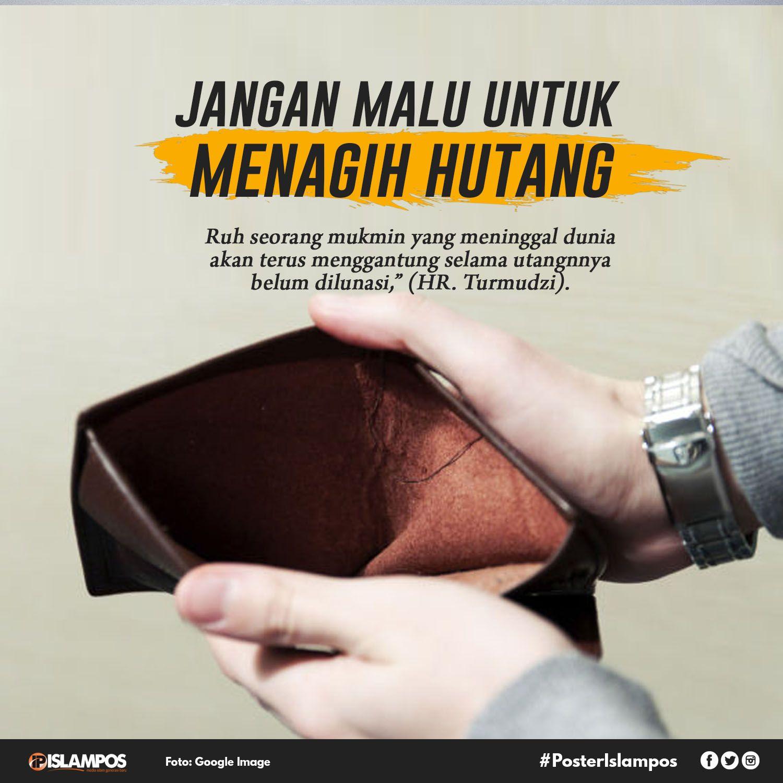 jangan malu untuk menagih hutang islamic quotes motivasi dan