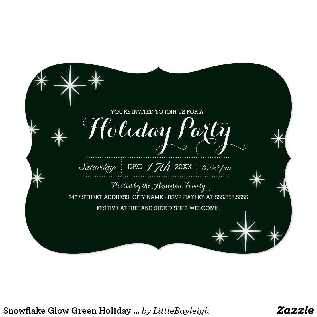 Snowflake Glow Green Holiday Party Invitation More Modern Christmas Party Invitati Holiday Party Invitations Modern Christmas Party Christmas Party Invitations