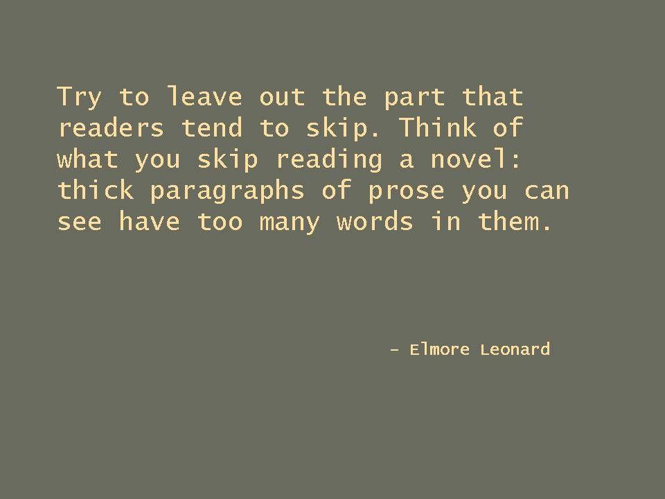 Elmore Leonard advice on writing.