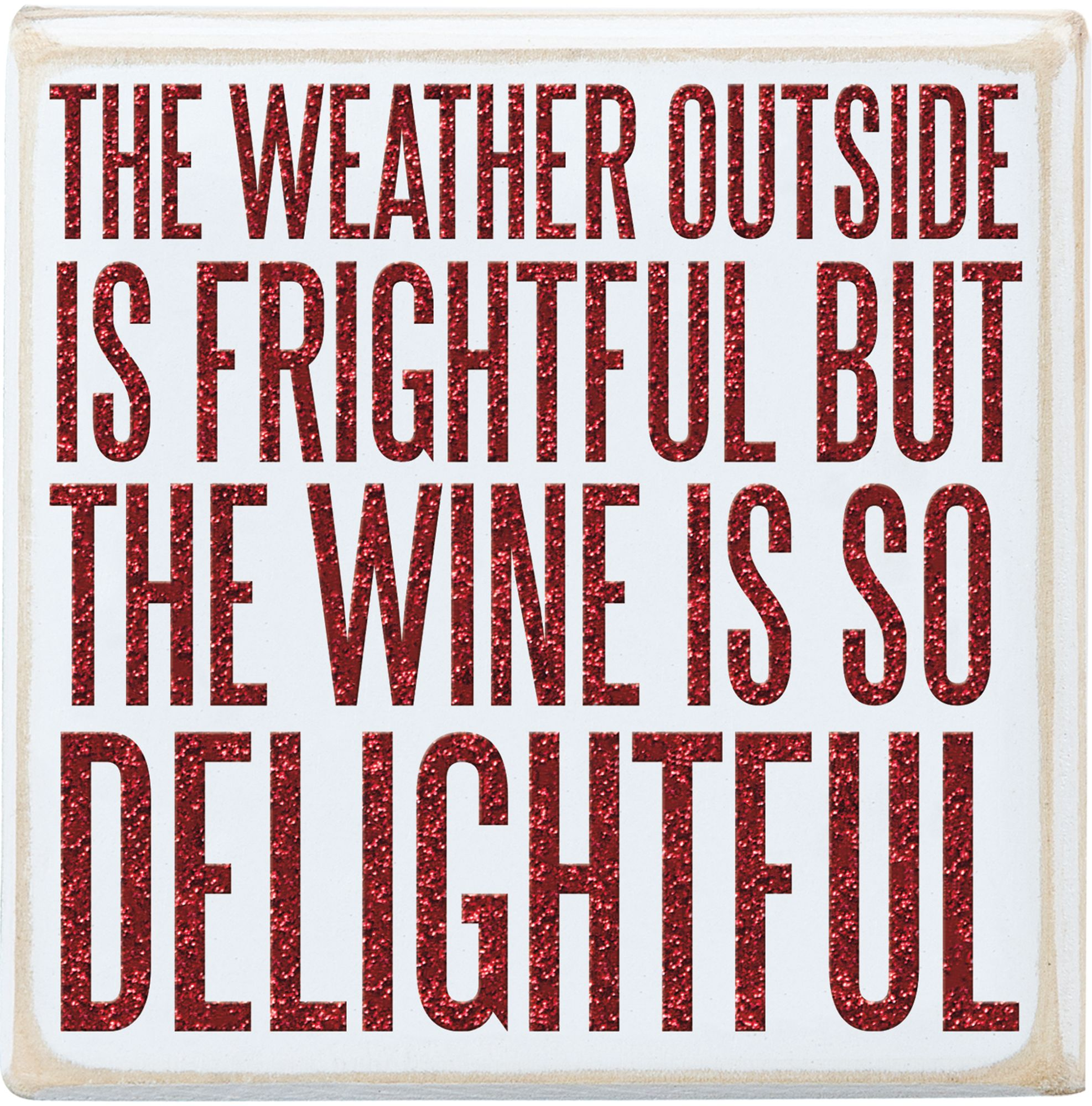 Item # 25241 | Box Sign - Wine Delightful | Primitives by Kathy