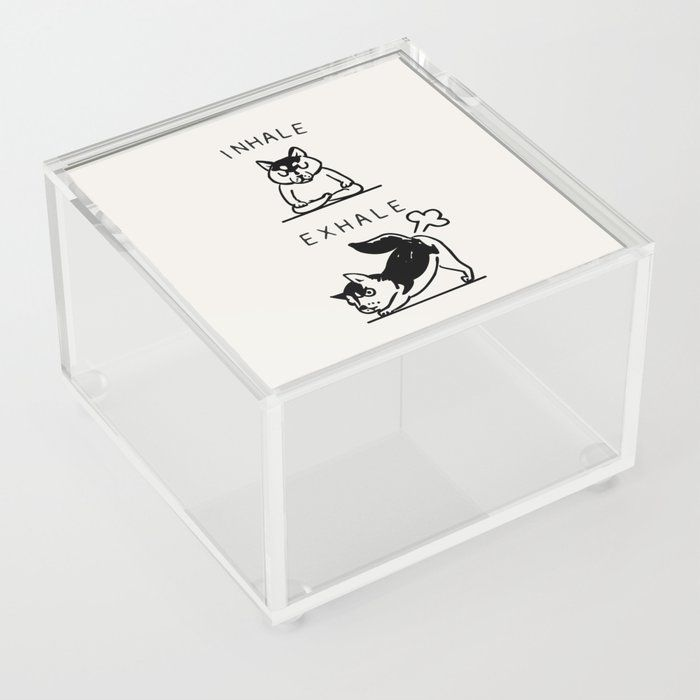 Inhale Exhale Husky Clear Acrylic Box by Huebucket - 4 X 4 X 3