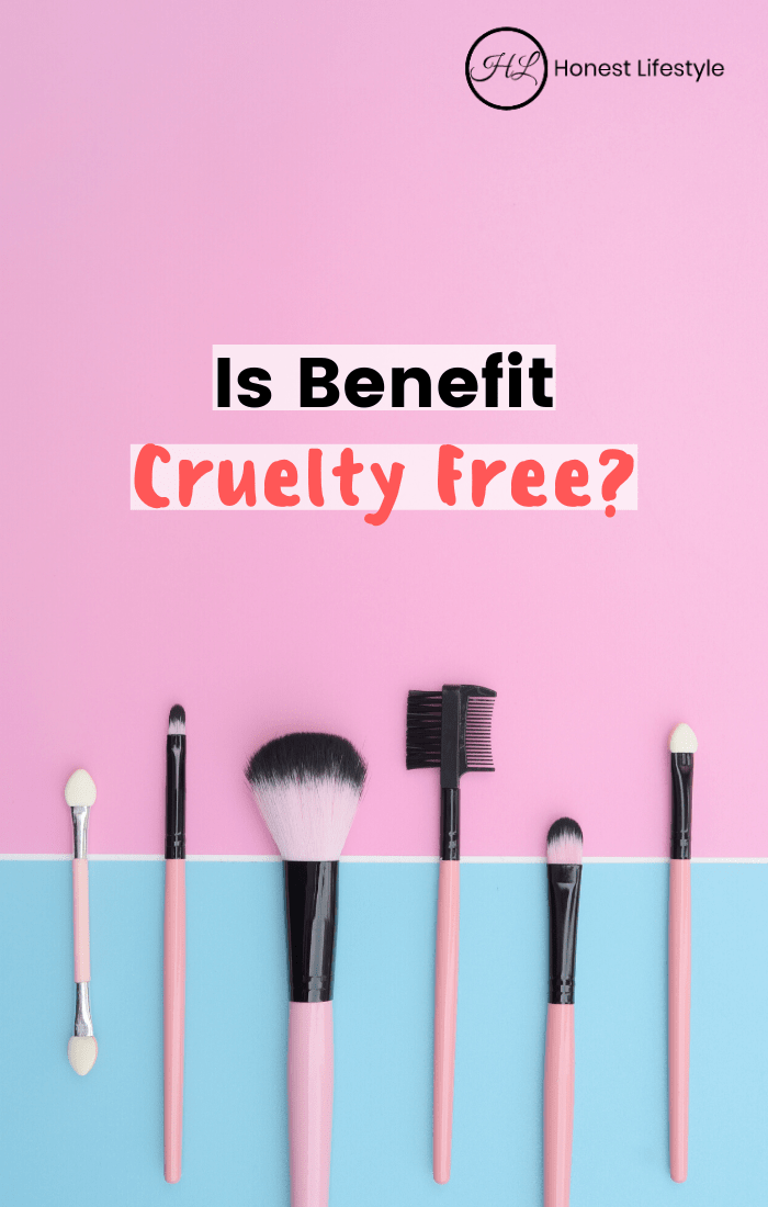 Unfortunately, NO Benefit is NOT cruelty free! After doing some research, these are the facts about this beauty brand. #crueltyfree #crueltyfreebeauty