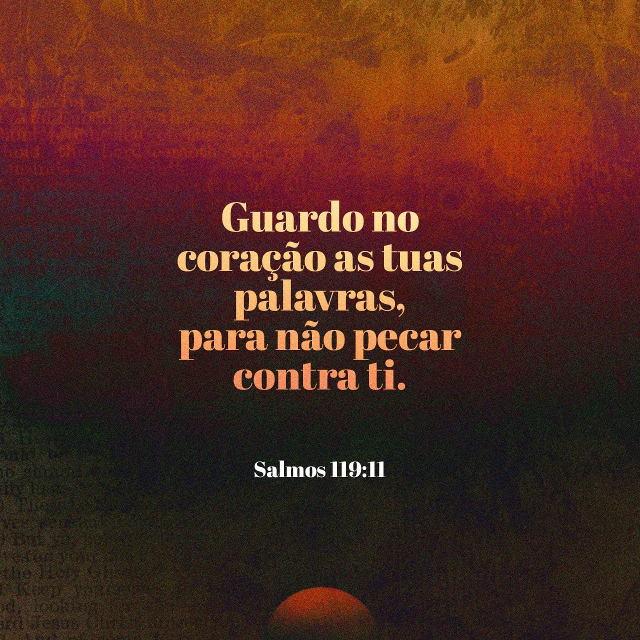 Salmos 119 11 Guardo A Tua Palavra No Meu Coracao Para Nao Pecar
