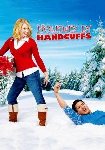 Holiday In Handcuffs 2007 Online Subtitrat In Romana Filme Online Hd Subtitrate Colectia Ta De Filme Alese Ganze Filme Handschellen W A