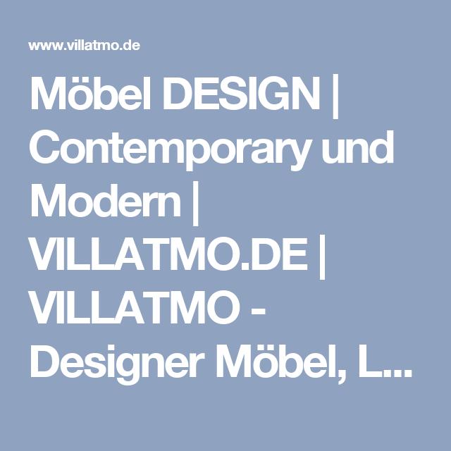 Möbel DESIGN | Contemporary Und Modern | VILLATMO.DE | VILLATMO   Designer  Möbel,
