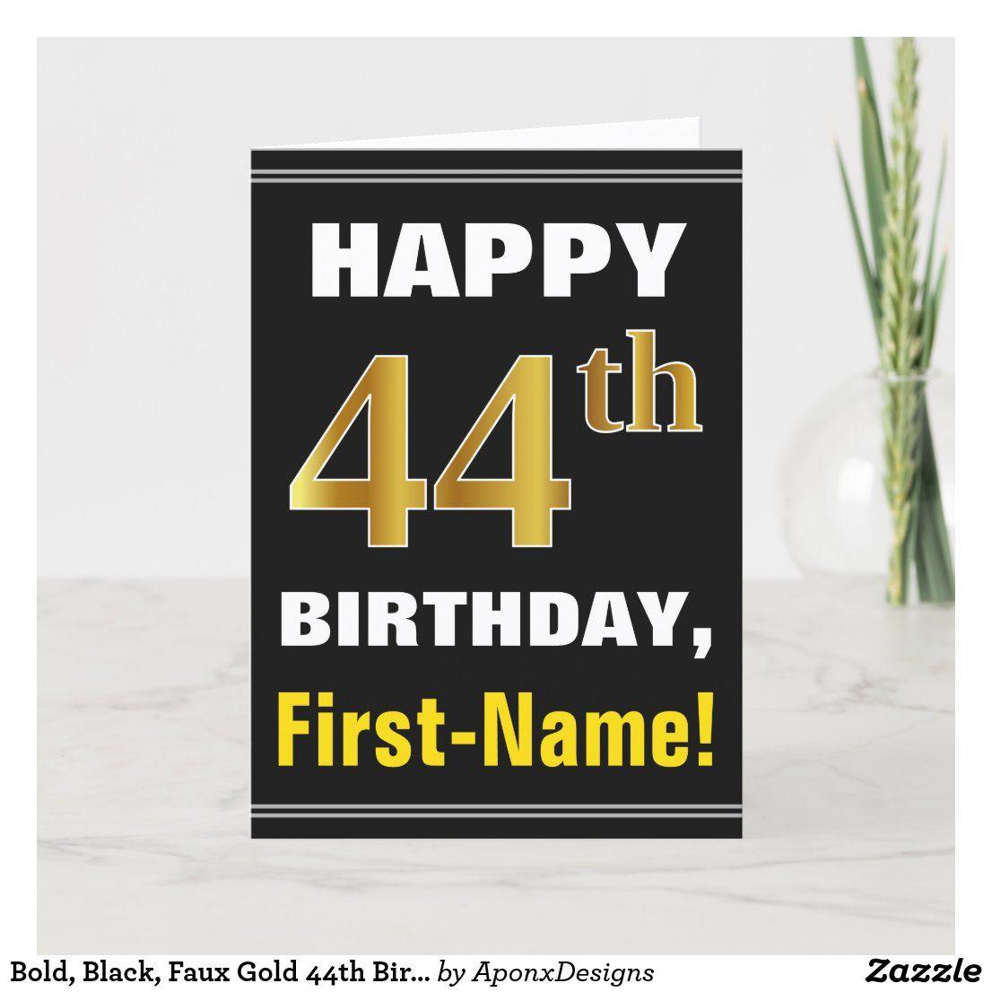 Bold, Black, Faux Gold 44th Birthday w/ Name Card