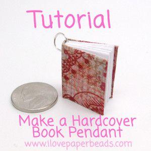 Make a Mini Hardcover Book Pendant   I Love Paper BeadsI Love Paper Beads