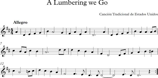 A Lumbering We Go. Canción Tradicional de Estados Unidos.