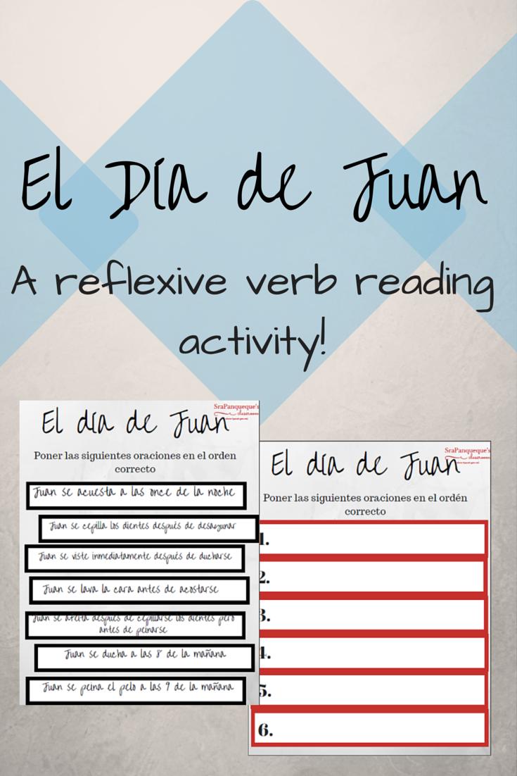 Reflexive Verb Activity El Dia De Juan Learning Spanish For Kids Learning Spanish Spanish Classroom [ 1102 x 735 Pixel ]