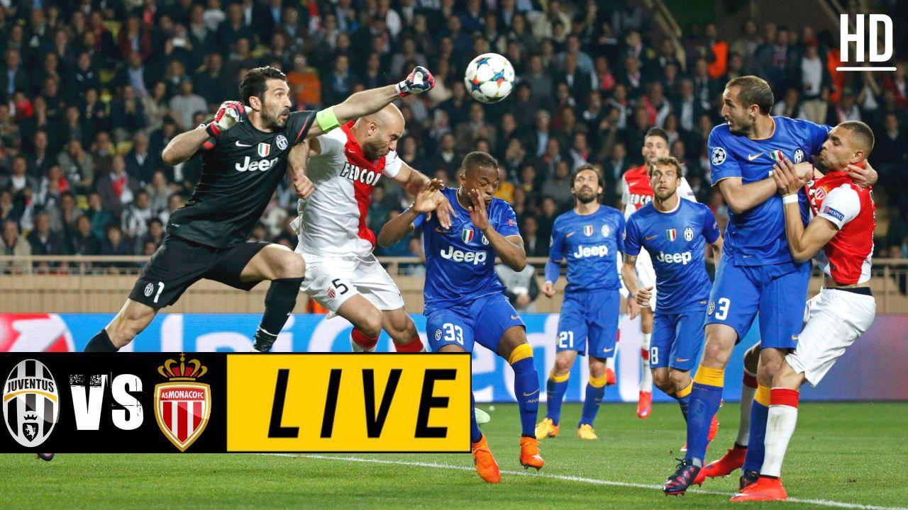 Juventus Monaco Live