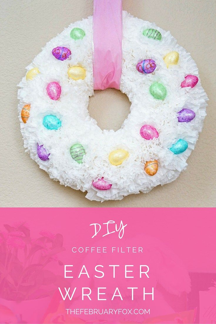 Diy Coffee Filter Easter Wreath Holiday Easter Easter Wreaths