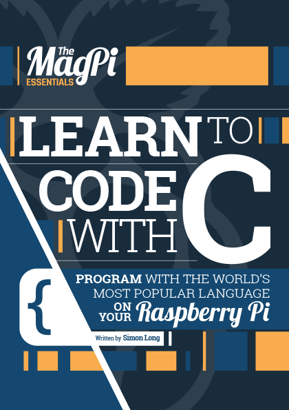 1b35c036f0838 Learn C Essentials from The MagPi. The C programming language been used to  program everything from the tiny microcontrollers used in watches and  toasters up ...
