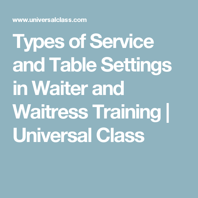types of service and table settings in waiter and waitress