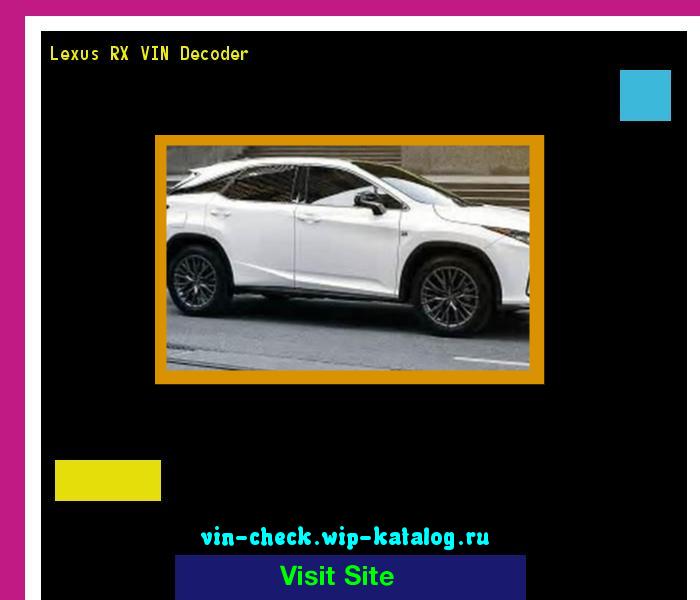 Lexus Vin Decoder >> Lexus Rx Vin Decoder Lookup Lexus Rx Vin Number 163147