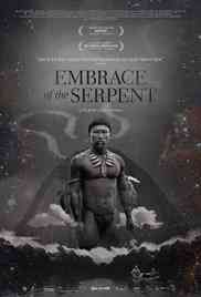 Download Embrace of the Serpent 2015 Full Movie