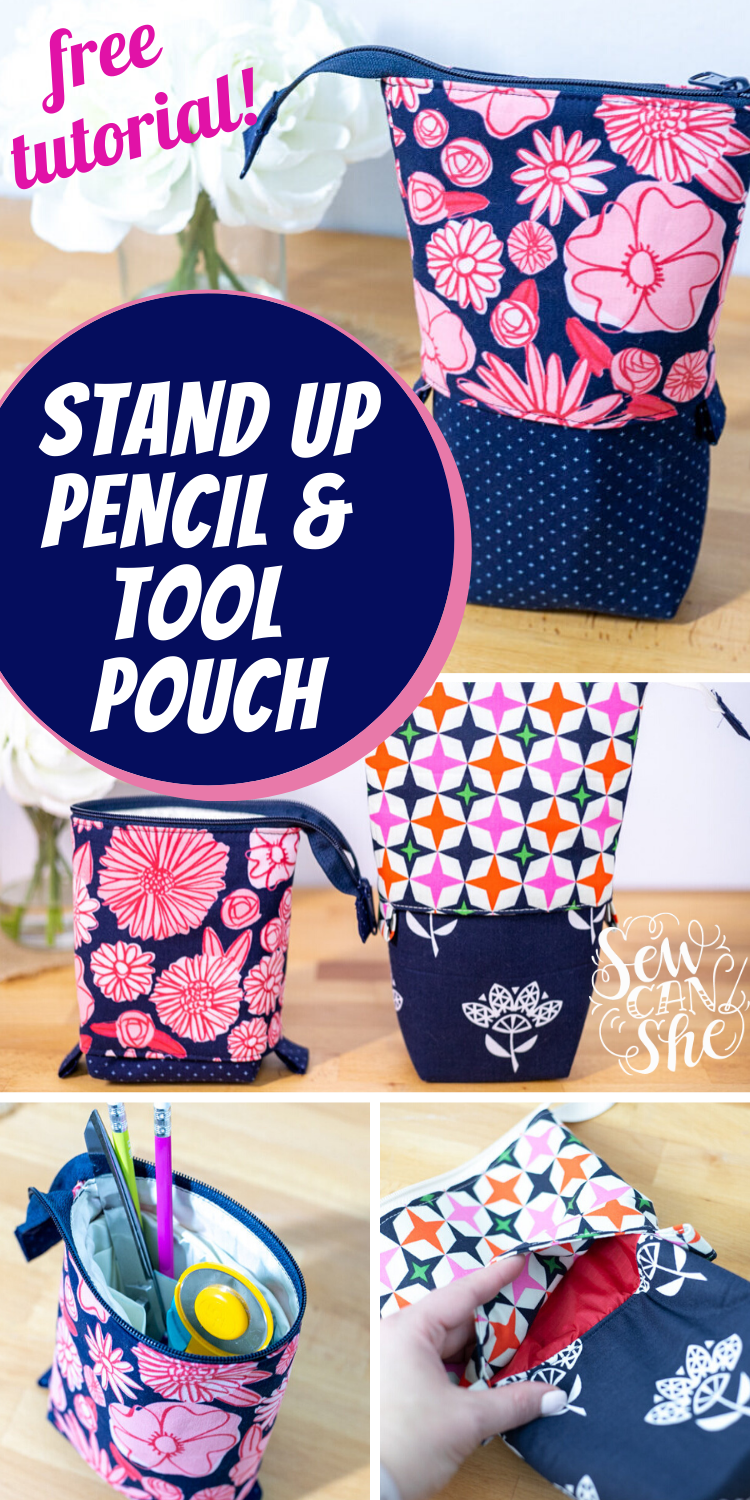 Stand Up Slide Down Pencil and Tool Pouch – Free DIY Tutorial and Pattern