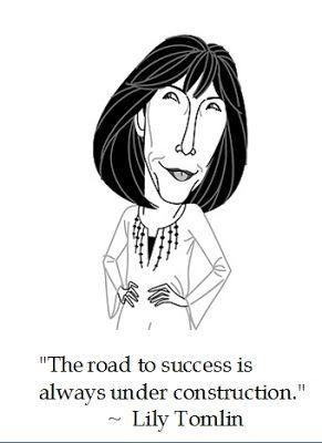 @Lily Morello Morello Morello Morello Tomlin on #Success #quotes