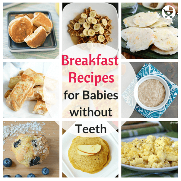 50 Foods For Babies Without Teeth Baby Food Recipes