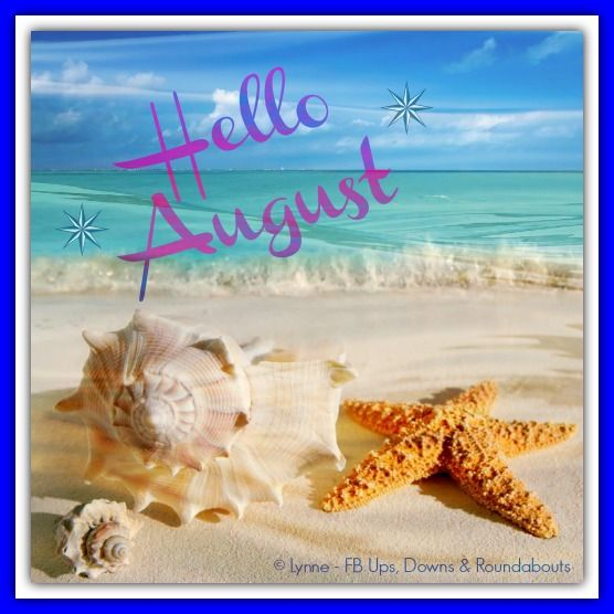 Hello August   Monthly Things   Meses del año, Frases
