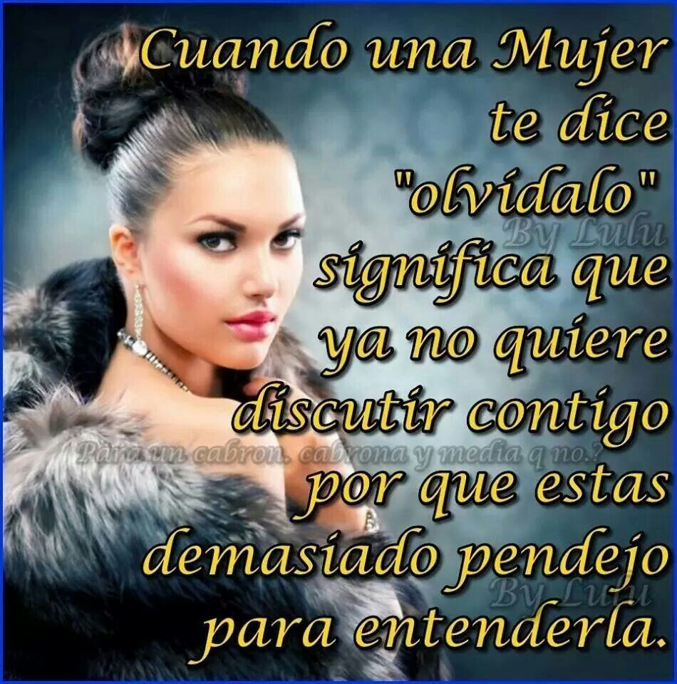 Frases Chingonas De Mujeres Para Hombres 31240 Newsmov