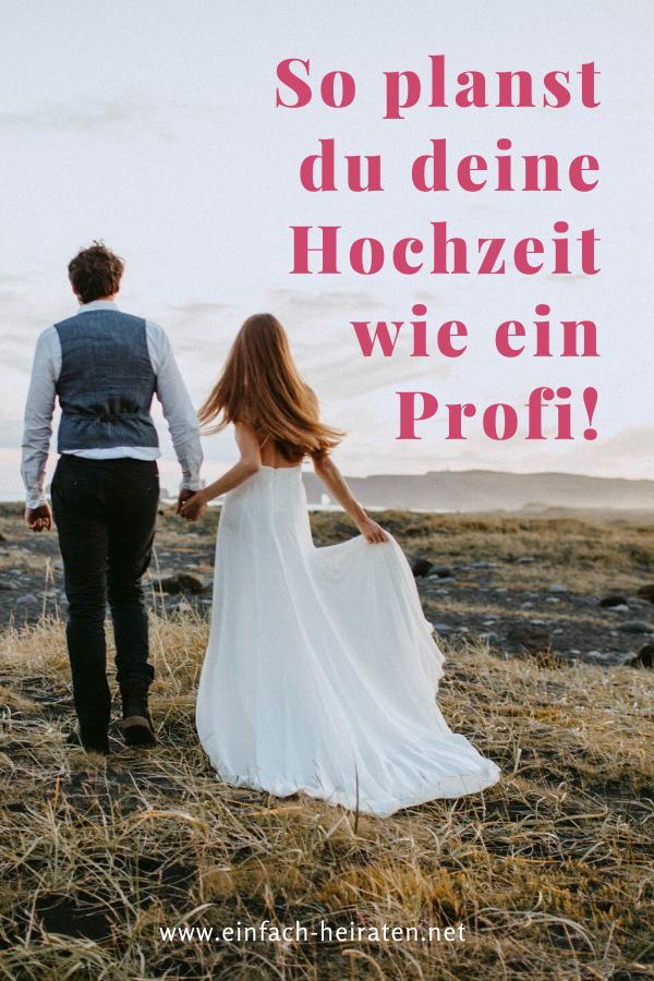 Hochzeit Planen 6 Geniale Tipps Planen Wie Ein Profi Hochzeit Planen Hochzeit Hochzeitsplanung