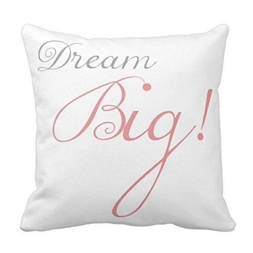 Pink Dream Big Motivational Pillow Fashion Throw Pillow C... https://www.amazon.ca/dp/B01LWEQZT3/ref=cm_sw_r_pi_dp_x_th0pybC7YVE7X