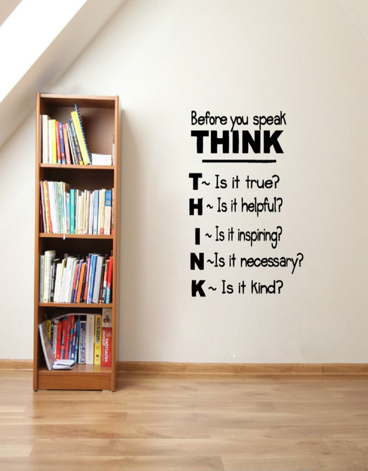 Think Before You Speak Wall Sticker Wallart Walldecor Classroomdecor Classroom Officeinteriordesign Co Work Study Room Decor Wall Text Work Office Decor