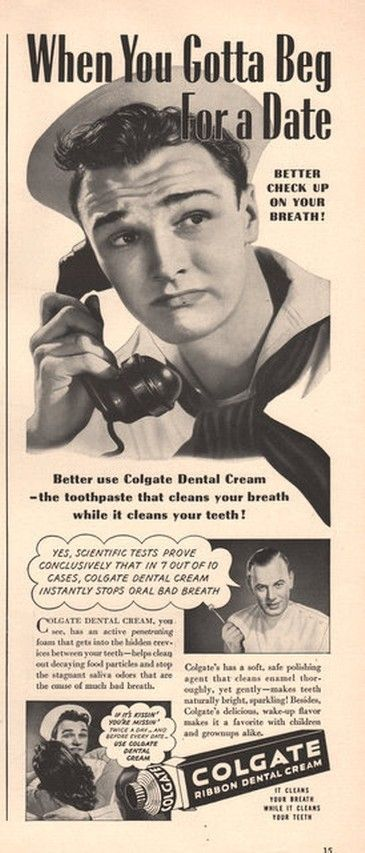 1942 Sailor Begs For A Date In Colgate Toothpaste Print Ad Halitosis Bad Breath Dental Dentist