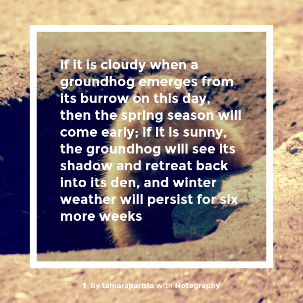 Note with content: #groundhogsDAY