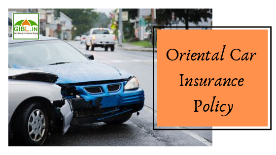 Car Insurance Policy From Oriental Insurance Company Limited Oicl