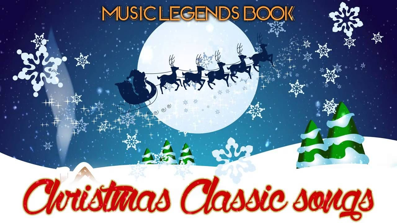 christmas classic songs 4 hours of non stop music music legends book - Christmas Classic Music