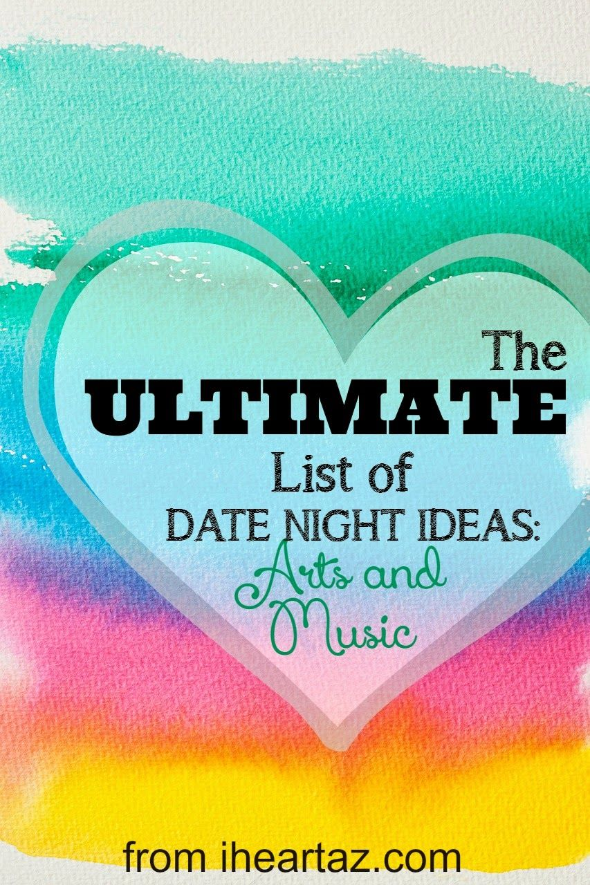 i heart az: phoenix date night ideas - arts and music | livin' in