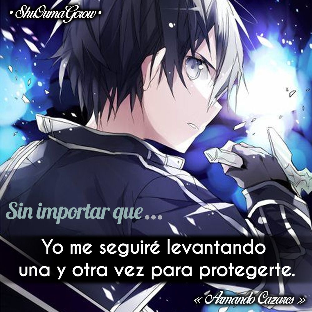 Sin Importar Que #ShuOumaGcrow #Anime #Frases_anime