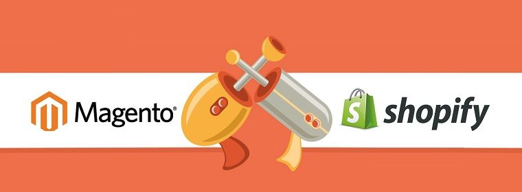 Shopify vs Magento: Read on and find out which one is