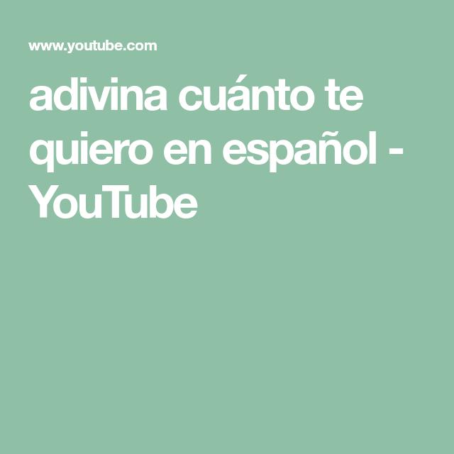 Adivina Cuánto Te Quiero En Español Youtube En 2020 Cuanto Te Quiero Te Quiero Audiolibros
