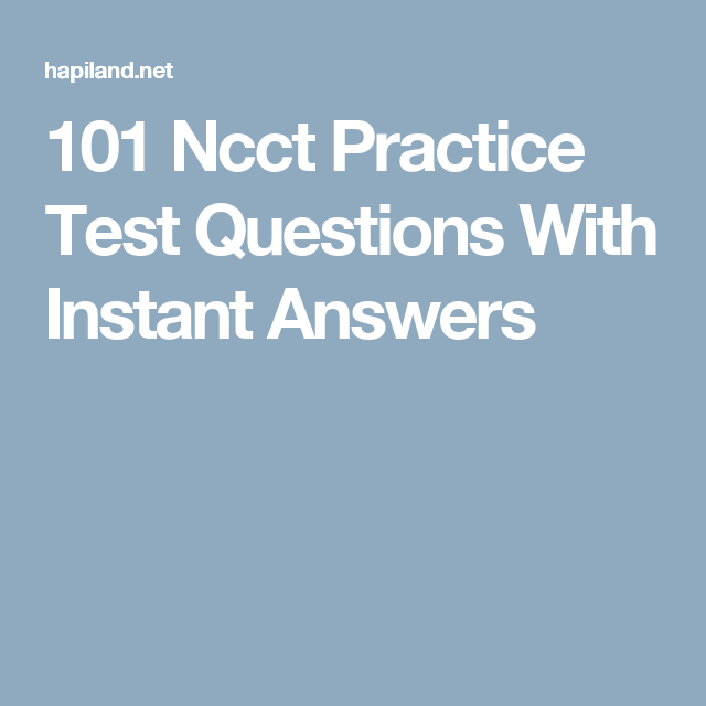 101 Ncct Practice Test Questions With Instant Answers | Medical ...