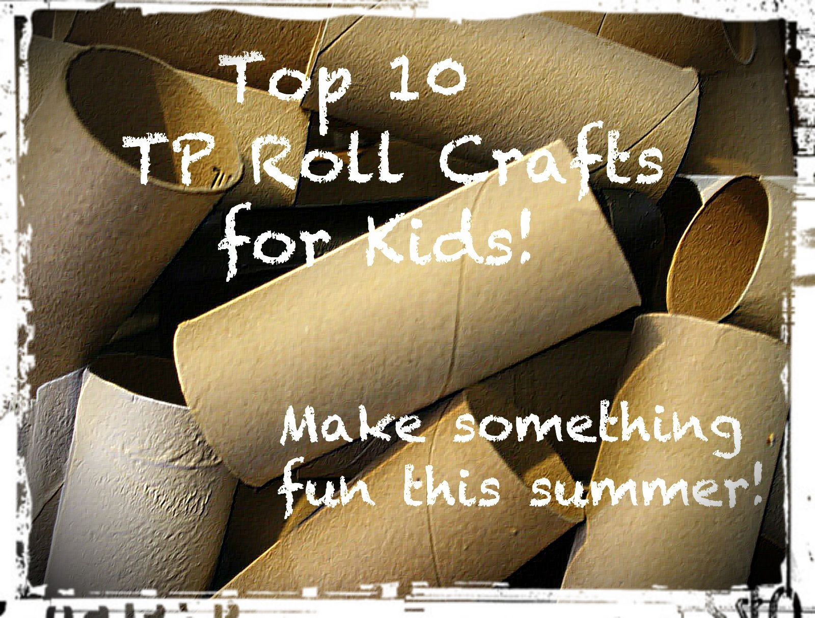 Top 10 Toilet Paper Roll Crafts for Kids! | Reduce, Reuse, UPcycle ...