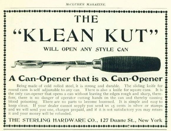 The Klean Kut Only 15 Cents In Silver Or Stamps Too Bad I Spent The Last Of My Silver On Repairs To My Horseless Carriage Can Openers Canned Food Canning