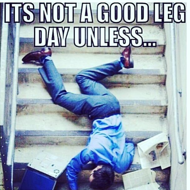 It's Leg day over here This will be me later. Hope the morning