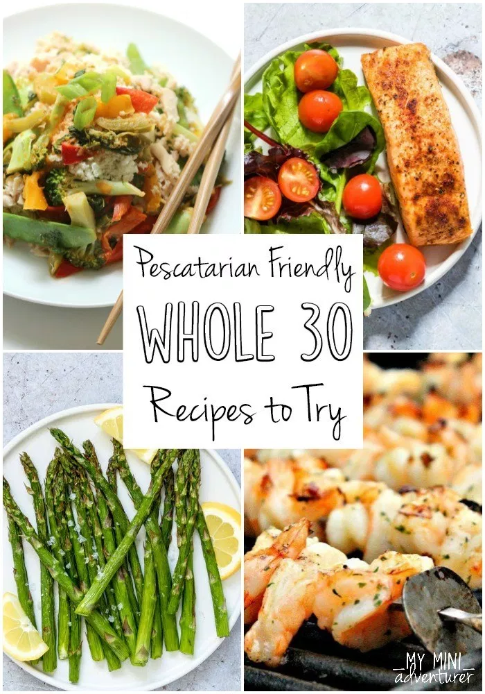 Whole 30 Pescatarian Recipes to Try