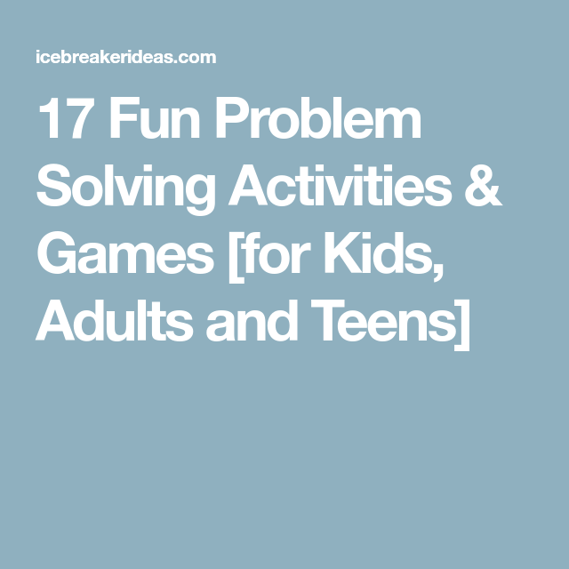 problem solving games for teenagers
