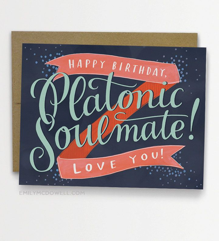 Platonic Soulmate Birthday Card BFF Best Friend No 233 C New Item From Emily Mcdowell Studio