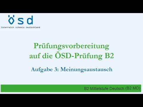 ösd Prüfung B2 Meinungsaustausch Deutsch Global Learn German