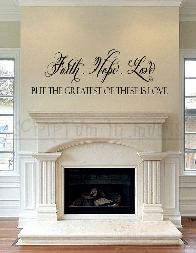 Faith hope love but the greatest of these is love 1 for Living room quote stickers