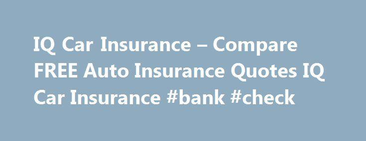 Countrywide Insurance Quote Iq Car Insurance  Compare Free Auto Insurance Quotes Iq Car